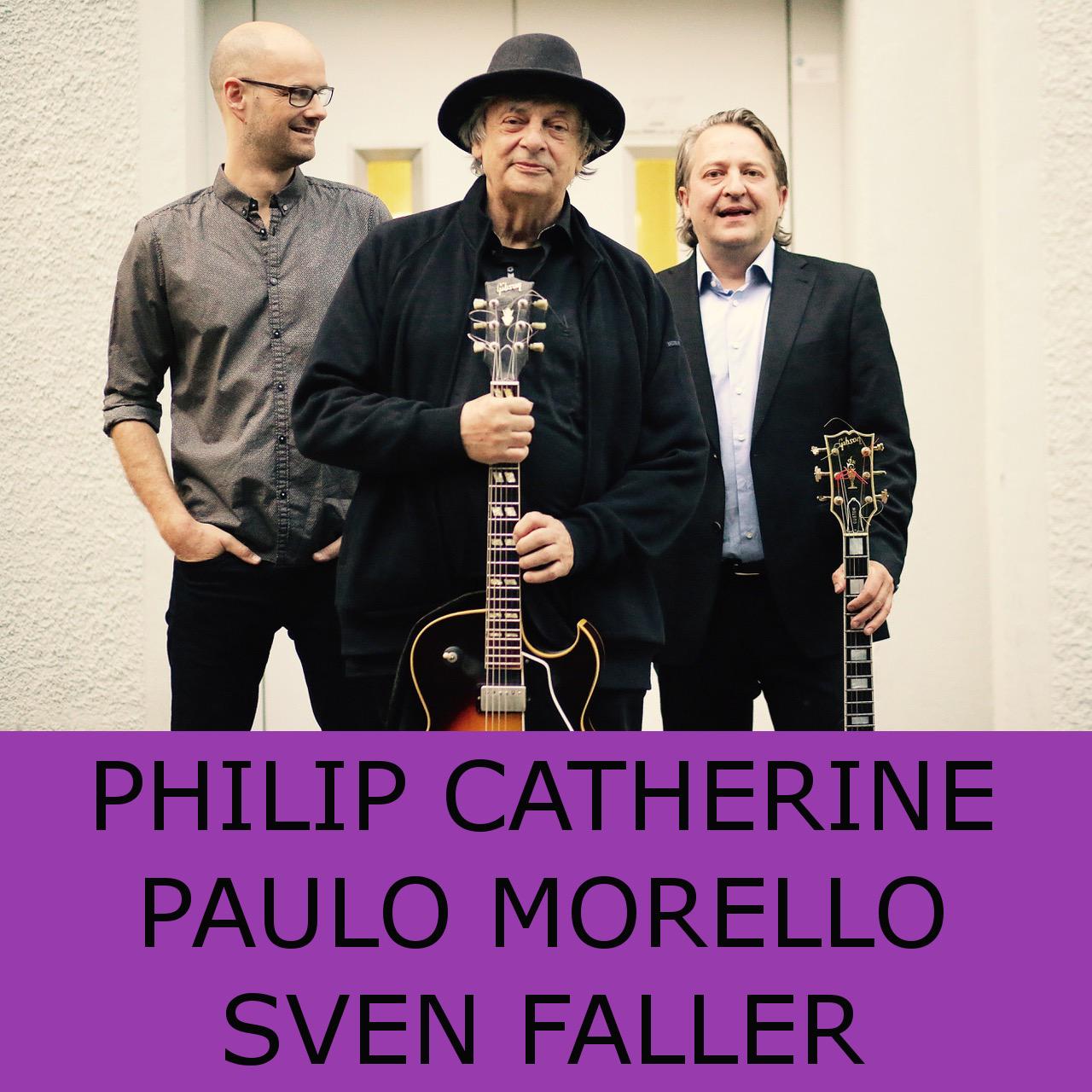 PHILIP CATHERINE /PAULO MORELLO /SVEN FALLER