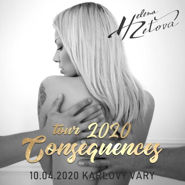HELENA ZEŤOVÁ Consequences TOUR 2020, Karlovy Vary