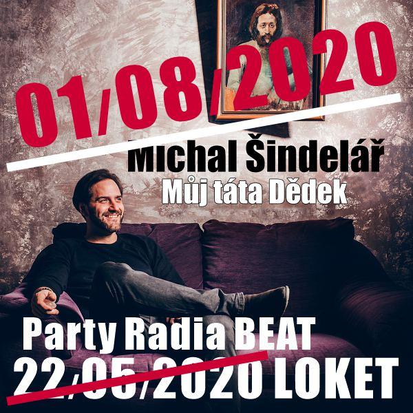 Party Radia BEAT: Můj táta Dědek (Michal Šindelář)