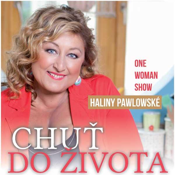 Halina PAWLOWSKÁ - Chuť do života