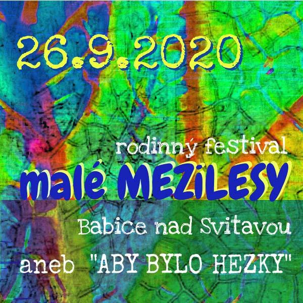 RODINNÝ FESTIVAL MALÉ MEZiLESY 2020