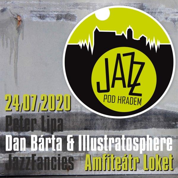 JAZZ pod hradem: Peter Lipa / Dan Bárta & Illus…