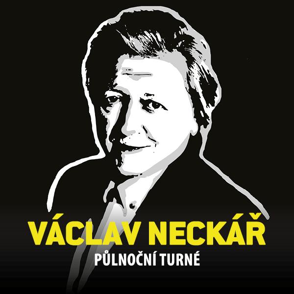 Václav Neckář – Půlnoční turné