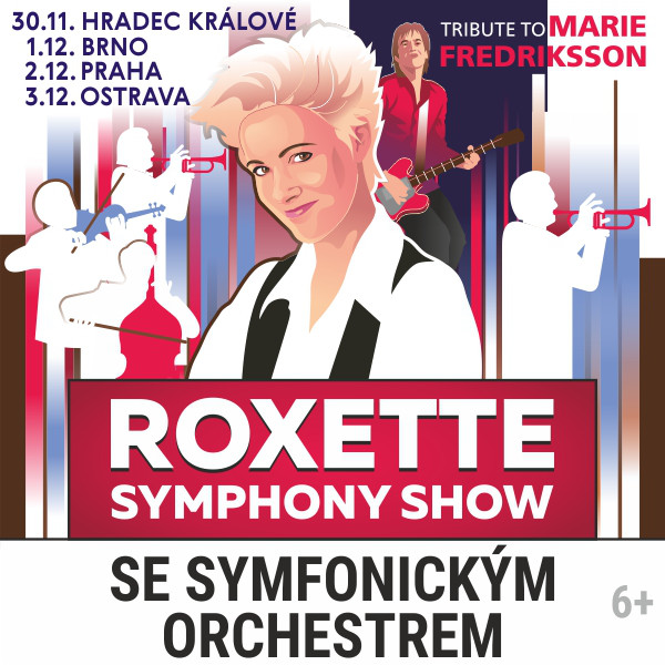 Tribute to Marie Fredriksson-Roxette Symphony Show