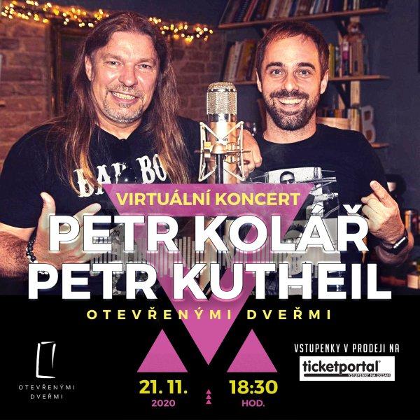 PETR KOLÁŘ & PETR KUTHEIL - OTEVŘENÝMI DVEŘMI