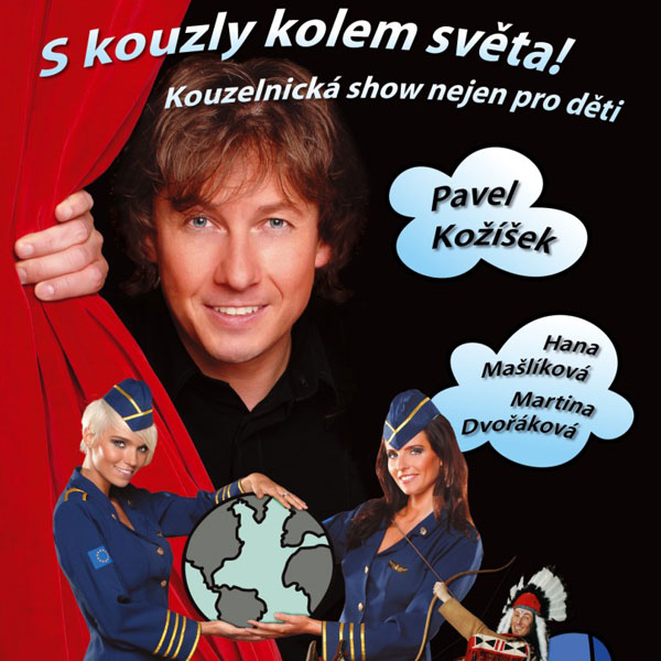 Pavel Kožíšek: S kouzly kolem světa