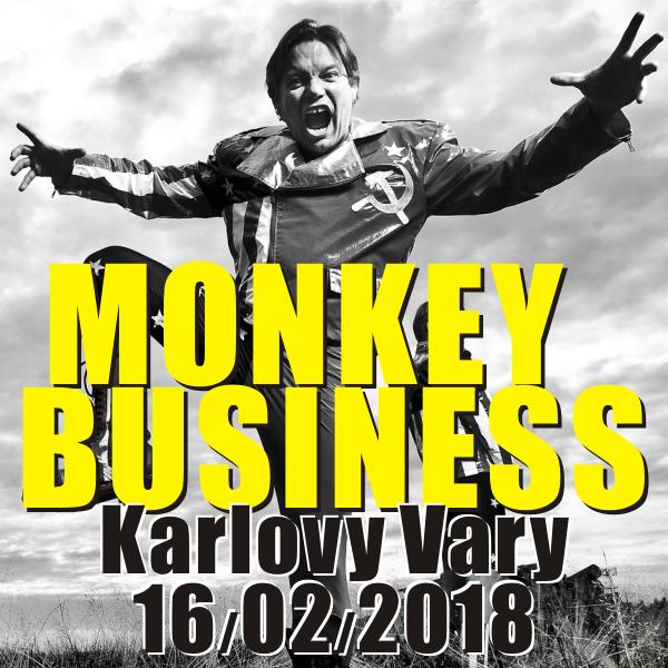 MONKEY BUSINESS, Karlovy Vary