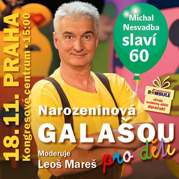 Narozeninová Galašou - Michal Nesvadba slaví 60!