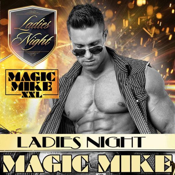Ladies Night Show MAGIC MIKE TOUR 2017