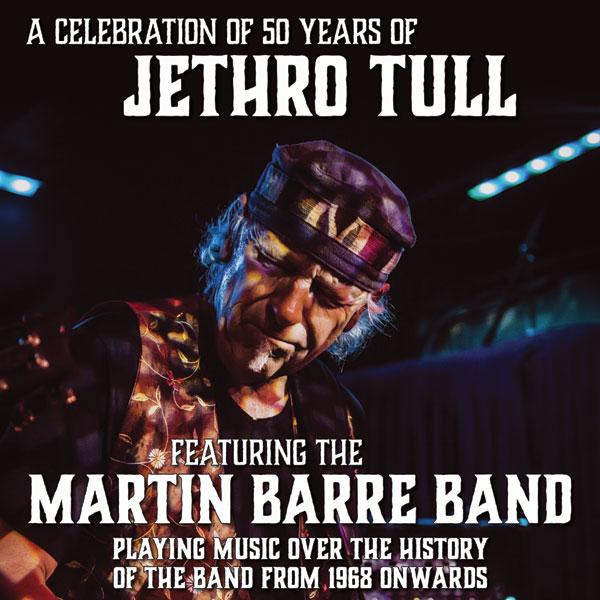 JETHRO TULL´S MARTIN BARRE BAND