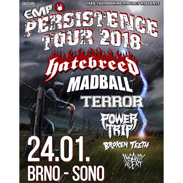 PERSISTENCE TOUR 2018: Hatebreed, Madball, etc.