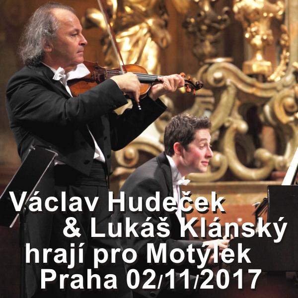 Václav Hudeček & Lukáš Klánský hrají pro Motýlek