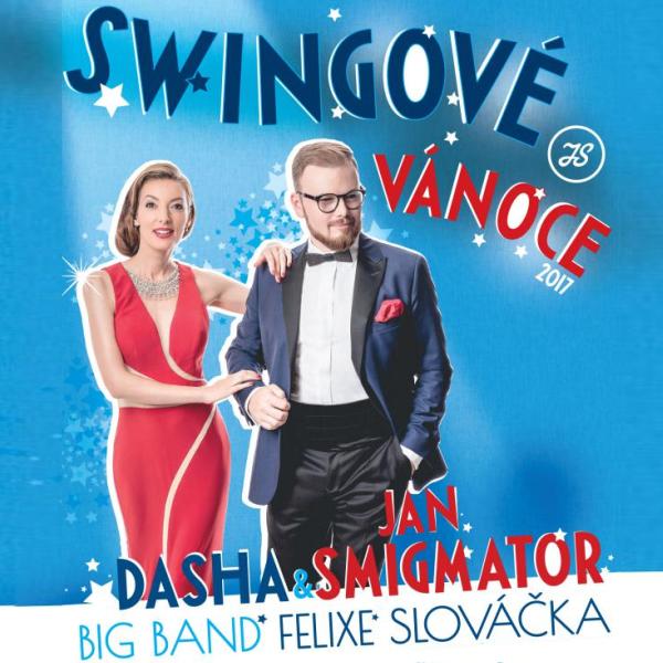 SWINGOVÉ VÁNOCE 2017 - Jan Smigmator, Dasha, …