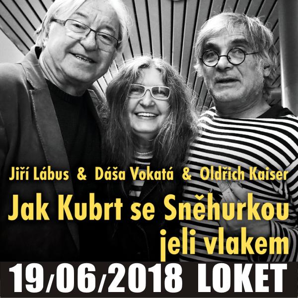 JAK KUBRT SE SNĚHURKOU JELI VLAKEM/ Divadlo Kalich