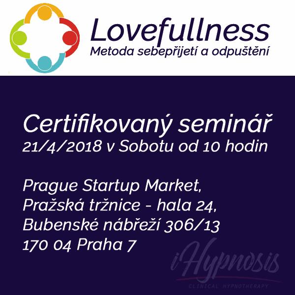 Lovefullness 2018, Seminář metody sebepřijetí
