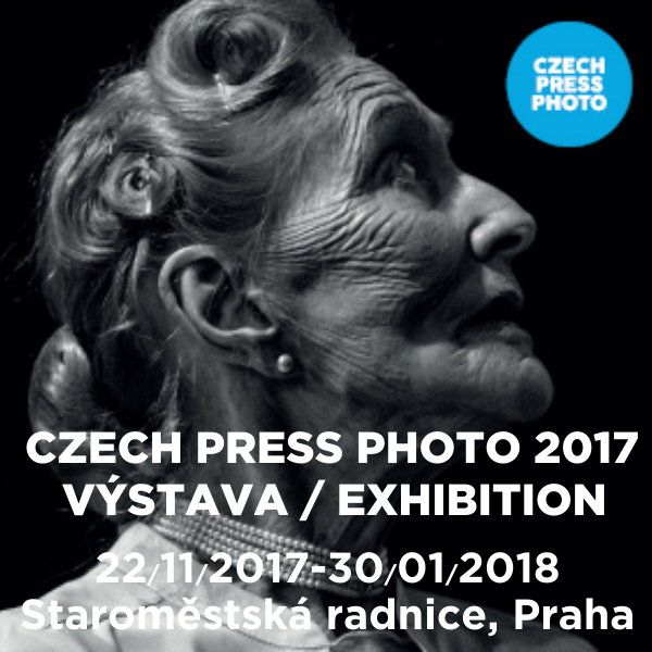 VÝSTAVA CZECH PRESS PHOTO 2017