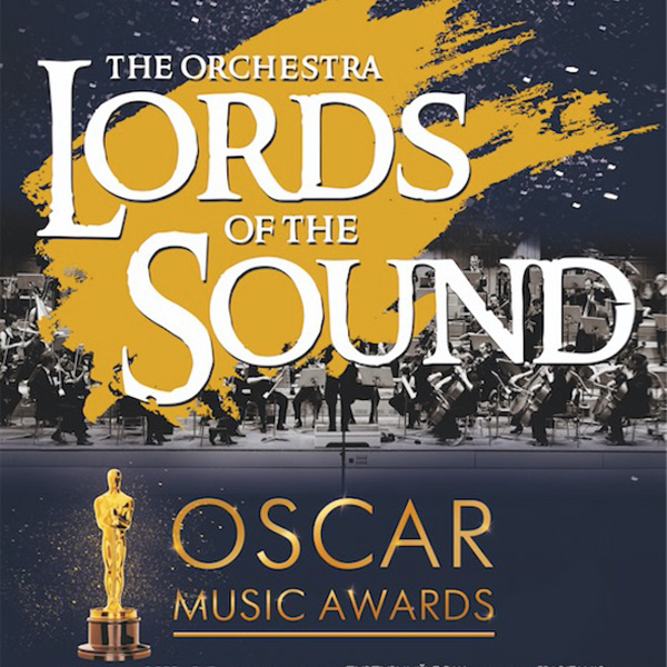 LORDS OF THE SOUND - Oscar Music Awards