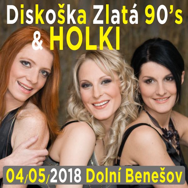 Diskoška Zlatá 90´s vystoupením skupiny HOLKI
