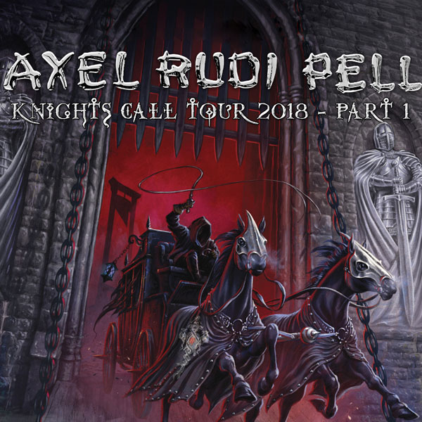 AXEL RUDI PELL - Knights Call Tour 2018