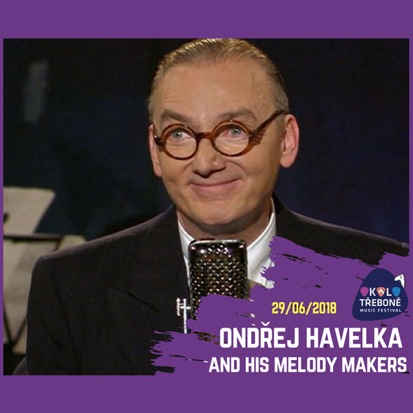 ONDŘEJ HAVELKA and his MELODY MAKERS