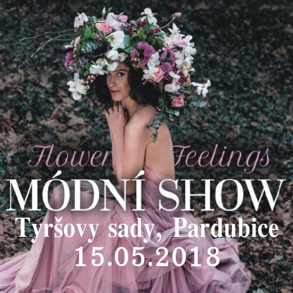 MÓDNÍ SHOW Flower Feelings