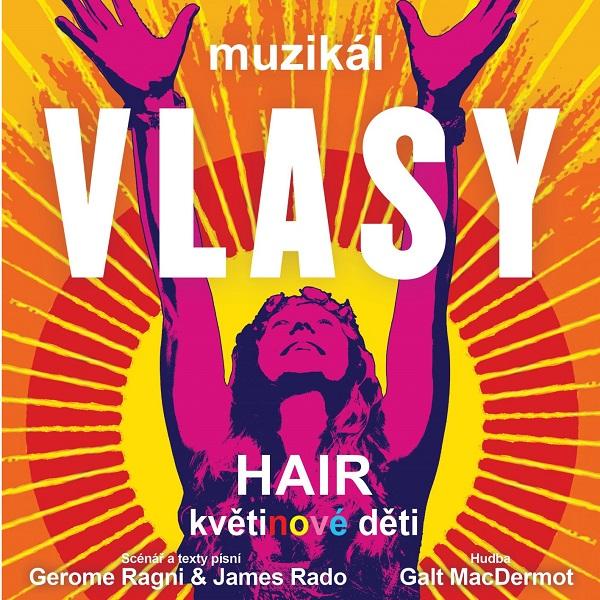 VLASY – Hair