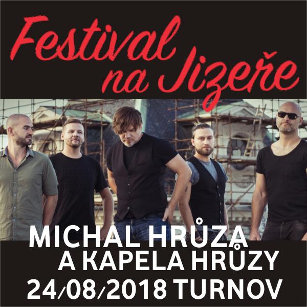 MICHAL HRŮZA A KAPELA HRŮZY, Festival na Jizeře