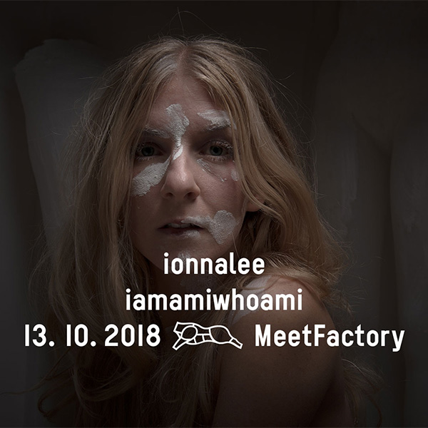 ionnalee / iamamiwhoami (SE)