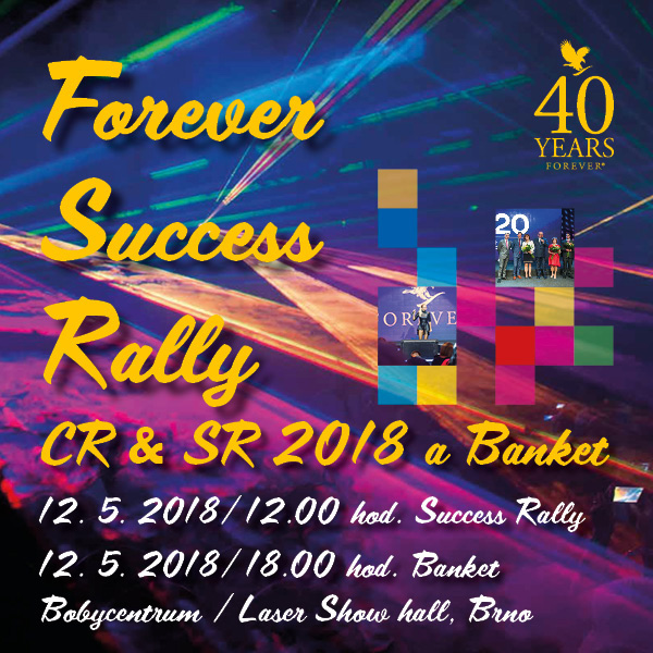 Forever Success Rally CR & SR 2018 a Banket