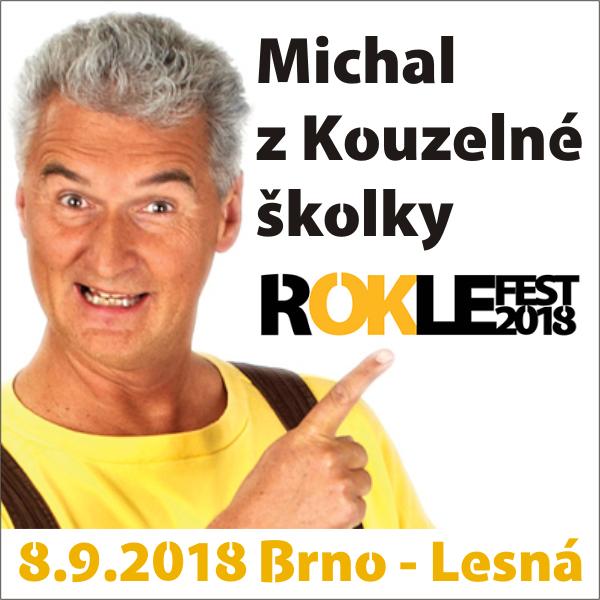 ROKLEFEST 2018 - Michal z Kouzelné školky