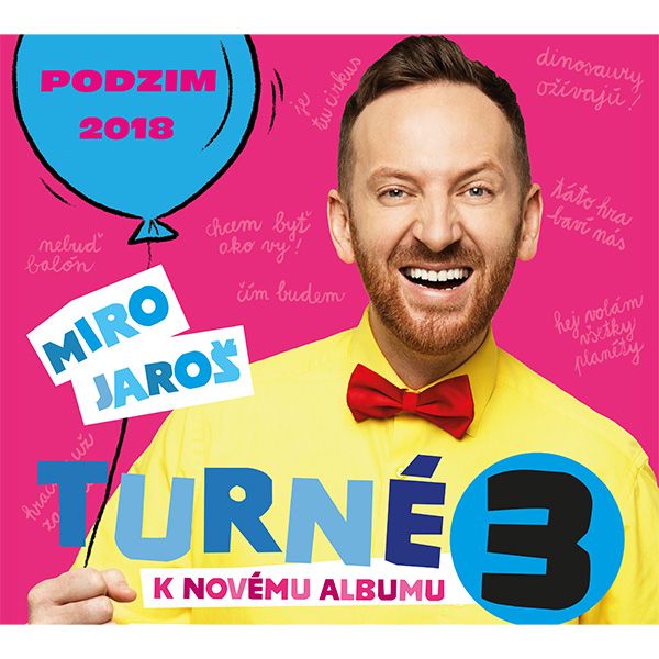 MIRO JAROŠ - TURNÉ K NOVÉMU ALBU 3