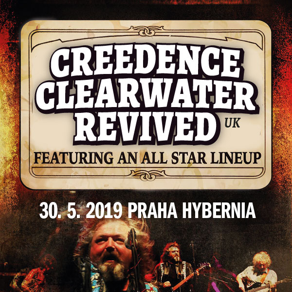 CREEDENCE CLEARWATER REVIVED (UK) | TICKETPORTAL Vstupenky na Dosah