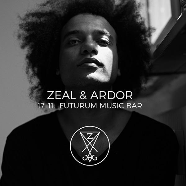 ZEAL & ARDOR / CH