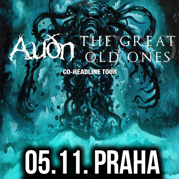AUDN (IS) + THE GREAT OLD ONES (FR)