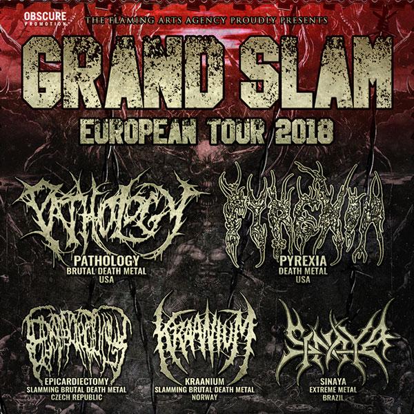 GRAND SLAM 2018 w/ Pyrexia, Pathology, etc.