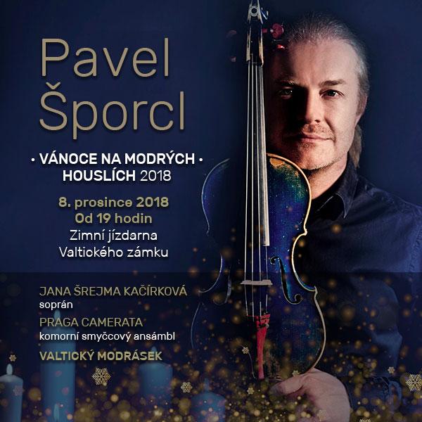 Pavel Šporcl - VÁNOCE NA MODRÝCH HOUSLÍCH, Valtice