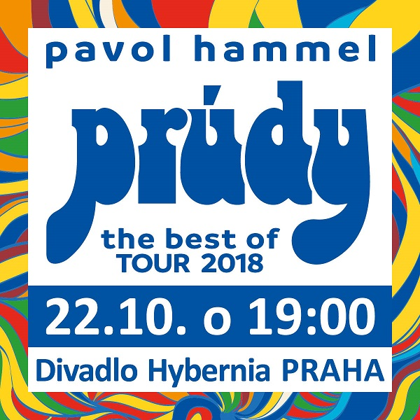 Pavol Hammel a Prúdy - The Best of Tour 2018