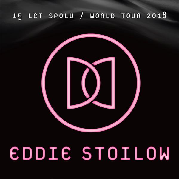 EDDIE STOILOW TOUR 2018 - 15 LET SPOLU