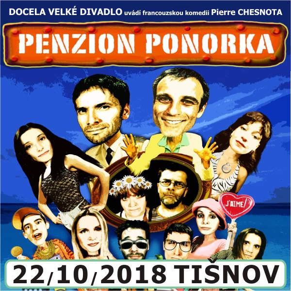 PENZION PONORKA / Docela velké divadlo