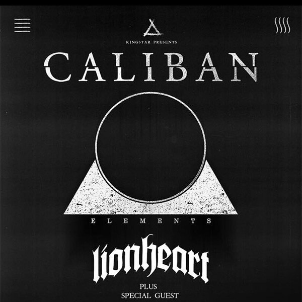 CALIBAN (DE) w/ LIONHEART (US)