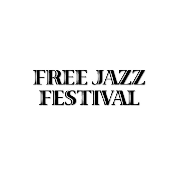 13. FREE JAZZ FESTIVAL