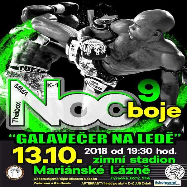 NOC BOJE 9. - Galavečer Thaiboxu, K-1, MMA