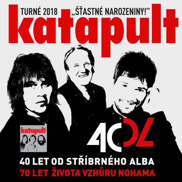 Katapult turné 2018 - Šťastné narozeniny Třeboň