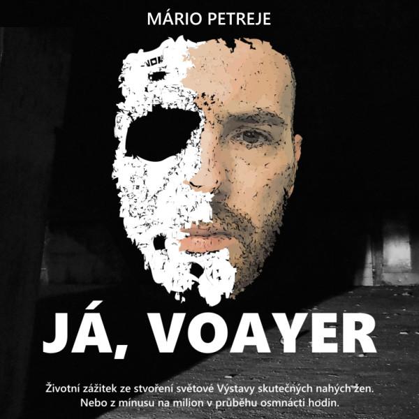 Mário Petreje: JÁ, VOAYER / poukázka na knihu