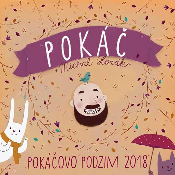 POKÁČ - Pokáčovo podzim 2018
