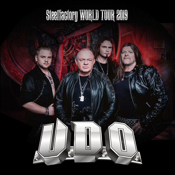 U.D.O. (DE) - STEELFACTORY WORLD TOUR 2019