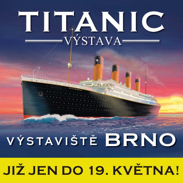 TITANIC výstava Brno