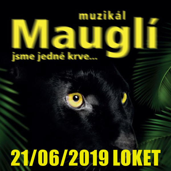 MAUGLÍ / Divadlo Kalich