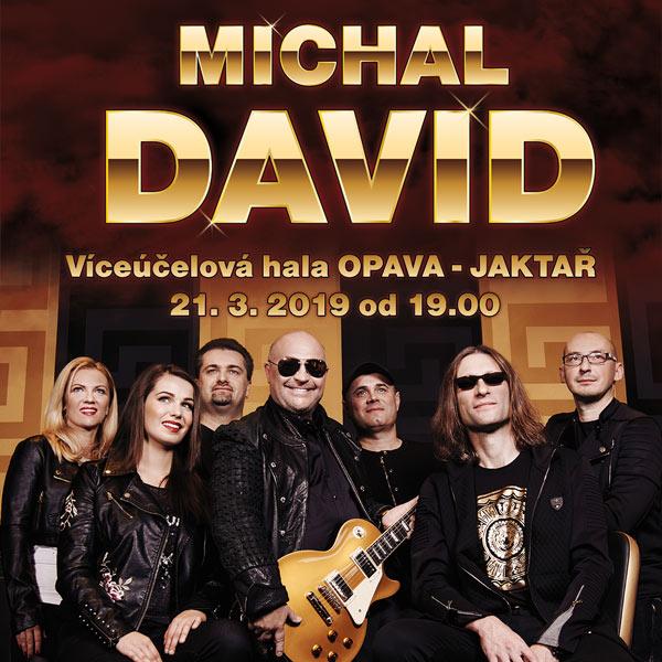 MICHAL DAVID - KONCERT - OPAVA