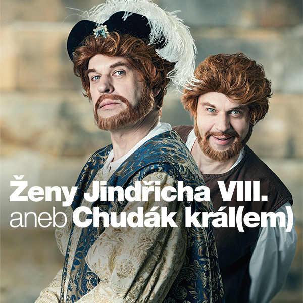 Ženy Jindřicha VIII. aneb Chudák král(em)